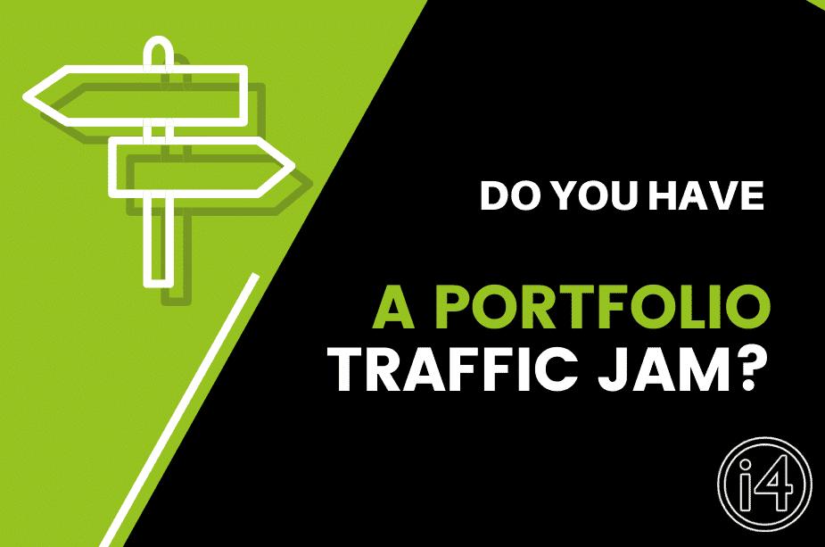 Do You Have A Portfolio Traffic Jam?