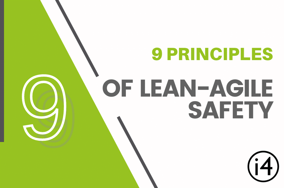 9 Principles of Lean-Agile SAFety