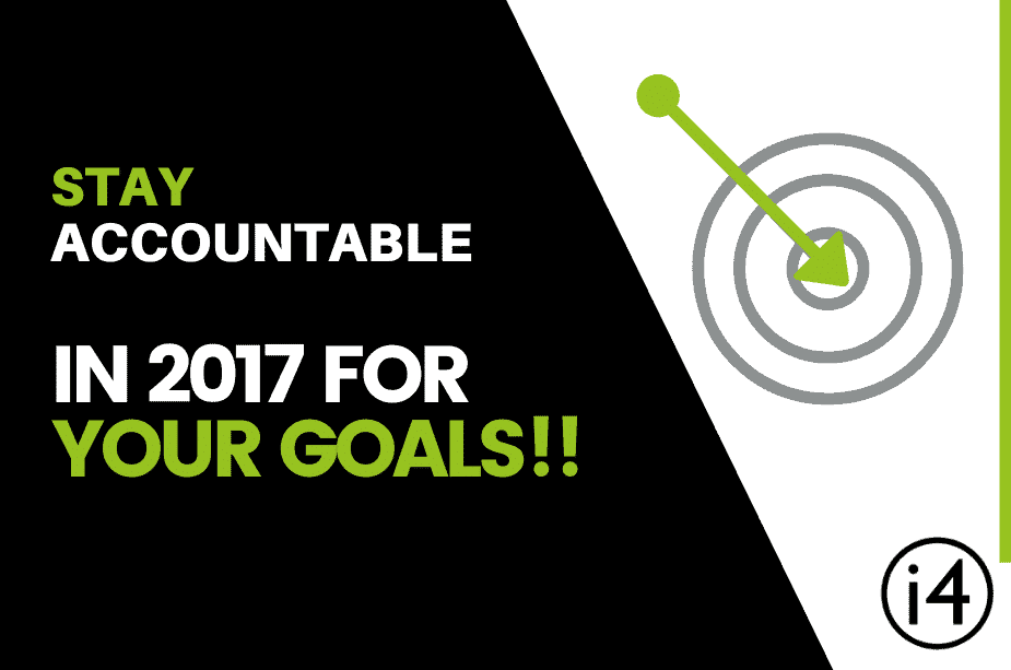 Stay Accountable In 2017 For Your Goals!!
