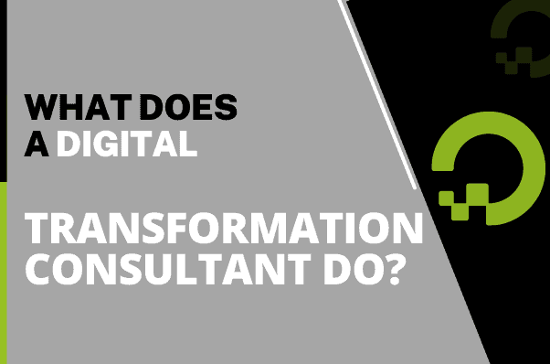 What Does a Digital Transformation Consultant Do
