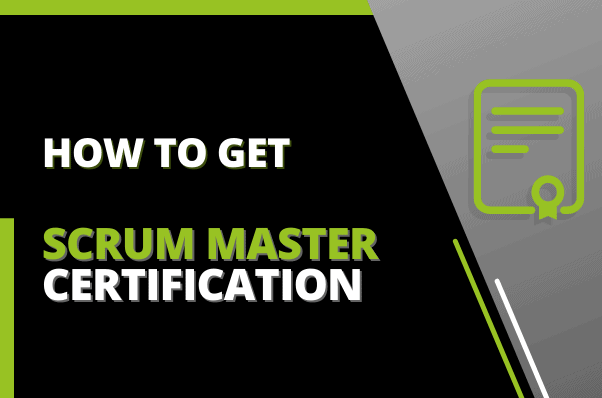 How To Get Scrum Master Certification