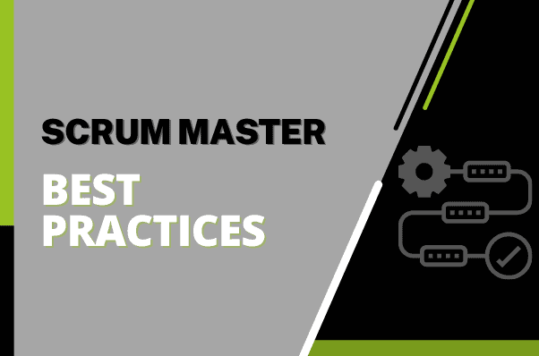 Scrum Master Best Practices