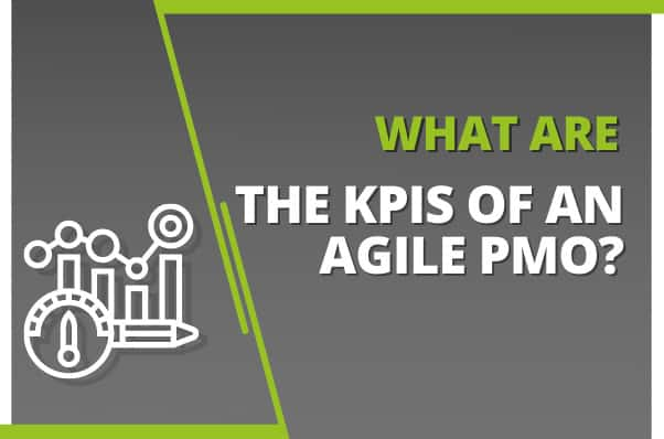What are The KPIs of an Agile PMO?