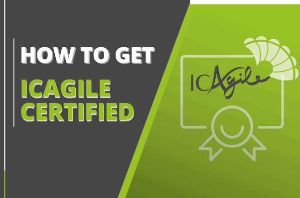 How to Get ICAgile Certified