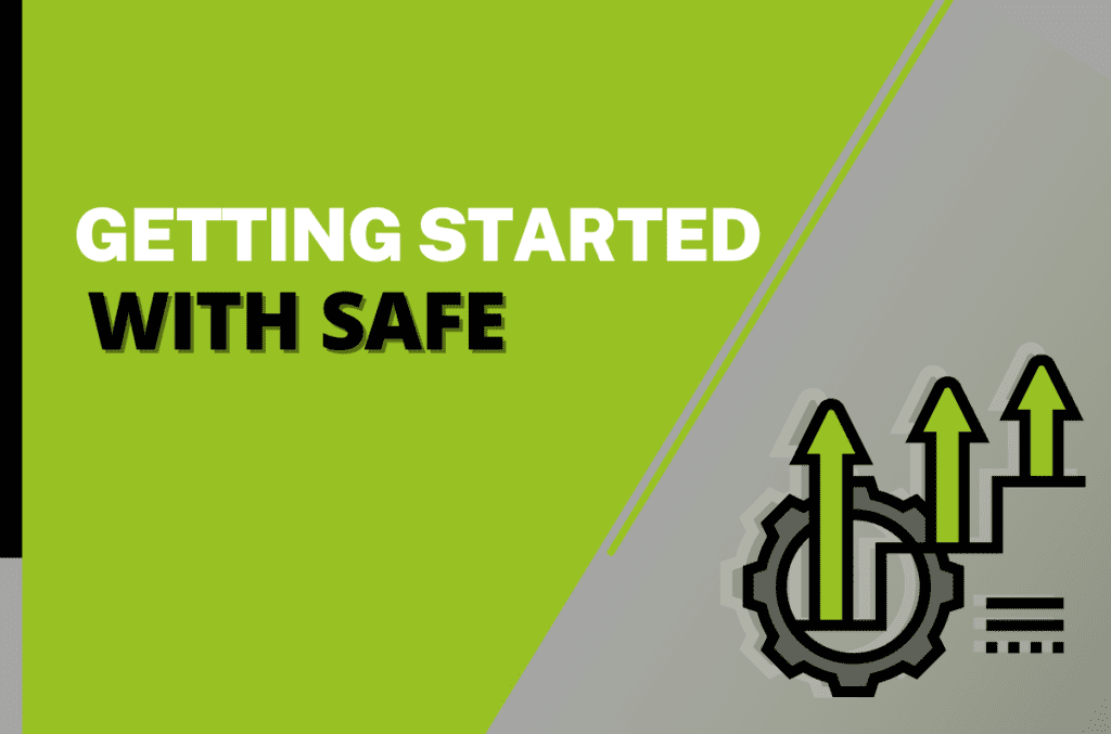 Getting Started With SAFe